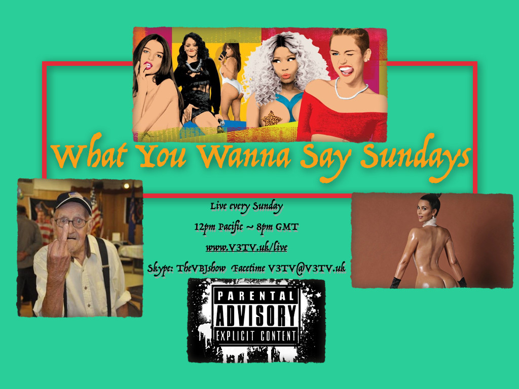 What You Wanna Say Sundays